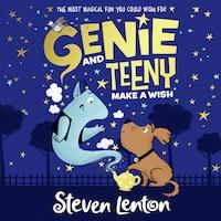 Genie and Teeny