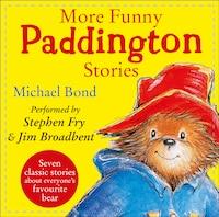 More Funny Paddington Stories
