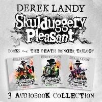 Skulduggery Pleasant: Audio Collection Books 4-6: The Death Bringer Trilogy