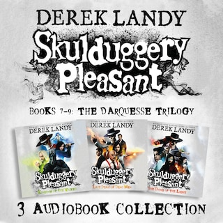 Skulduggery Pleasant: Audio Collection Books 7-9: The Darquesse Trilogy