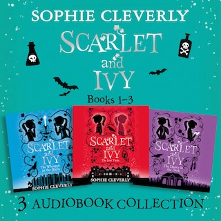 Scarlet and Ivy: Audio Collection Books 1-3