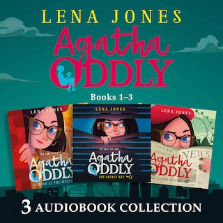 Agatha Oddly: Audio Collection Books 1-3