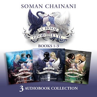 The School for Good and Evil Audio Collection: The School Years (Books 1-3)