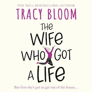 The Wife Who Got a Life