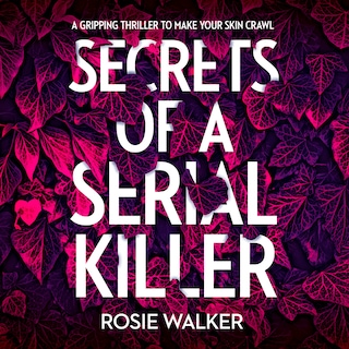 Secrets of a Serial Killer