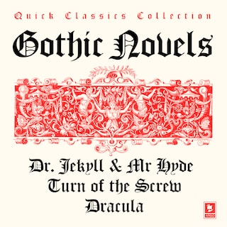 Quick Classics Collection: Gothic