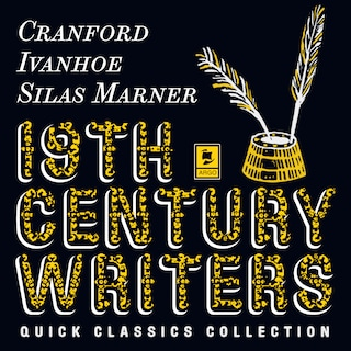 Quick Classics Collection: 19th-Century Writers