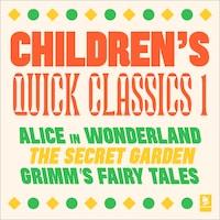Quick Classics Collection: Children's 1