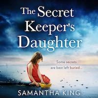 The Secret Keeper's Daughter