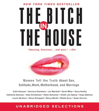 The Bitch in the House