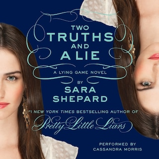 The Lying Game #3: Two Truths and a Lie
