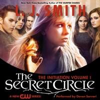 Secret Circle Vol I: The Initiation