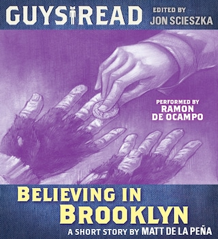 Guys Read: Believing in Brooklyn