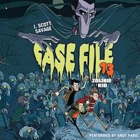 Case File 13: Zombie Kid