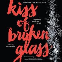 Kiss of Broken Glass