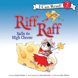 Riff Raff Sails the High Cheese