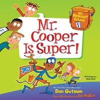 My Weirdest School #1: Mr. Cooper Is Super!