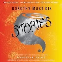 Dorothy Must Die Stories