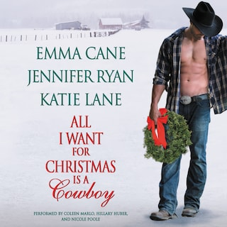 All I Want for Christmas is a Cowboy