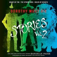 Dorothy Must Die Stories Volume 2