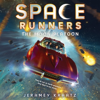 Space Runners #1: The Moon Platoon