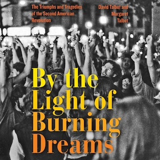 By the Light of Burning Dreams