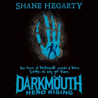 Darkmouth #4: Hero Rising