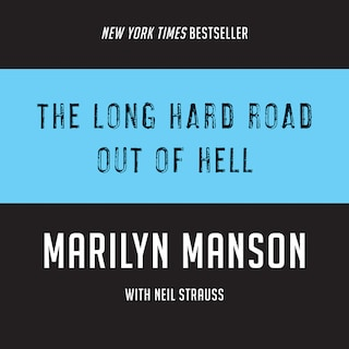 The Long Hard Road Out of Hell