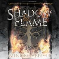 Shadow & Flame