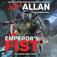 The Emperor's Fist