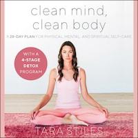 Clean Mind, Clean Body