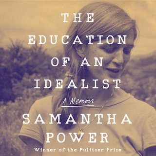 The Education of an Idealist