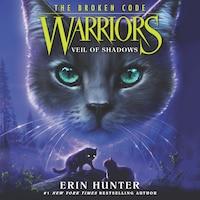Warriors: The Broken Code #3: Veil of Shadows