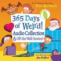 My Weird School Special: 365 Days of Weird! Audio Collection