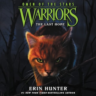 Warriors: Omen of the Stars #6: The Last Hope