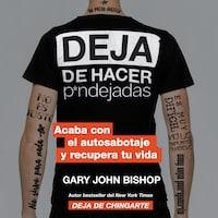 Stop Doing That Sh*t  Deja de hacer p*ndejadas (Spanish edition)