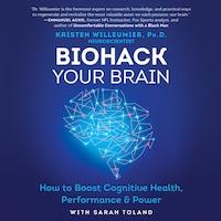 Biohack Your Brain