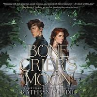 Bone Crier's Moon