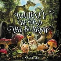 Journey Beyond the Burrow