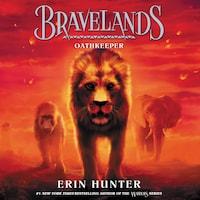 Bravelands #6: Oathkeeper