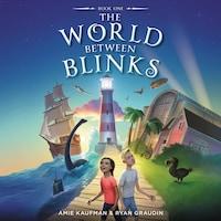 The World Between Blinks #1