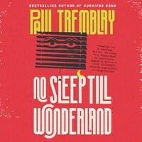 No Sleep Till Wonderland