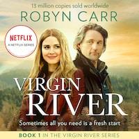 A Virgin River Novel