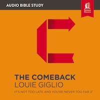 The Comeback: Audio Bible Studies