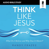Think Like Jesus: Audio Bible Studies