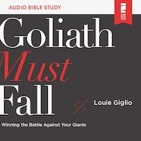 Goliath Must Fall: Audio Bible Studies