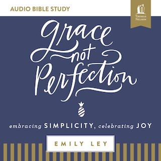 Grace, Not Perfection: Audio Bible Studies