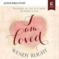 I Am Loved: Audio Bible Studies