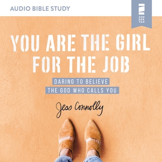 You Are the Girl for the Job: Audio Bible Studies