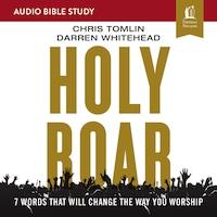 Holy Roar: Audio Bible Studies